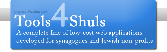tools4shuls synagogue website applications - not shultools or shul tools